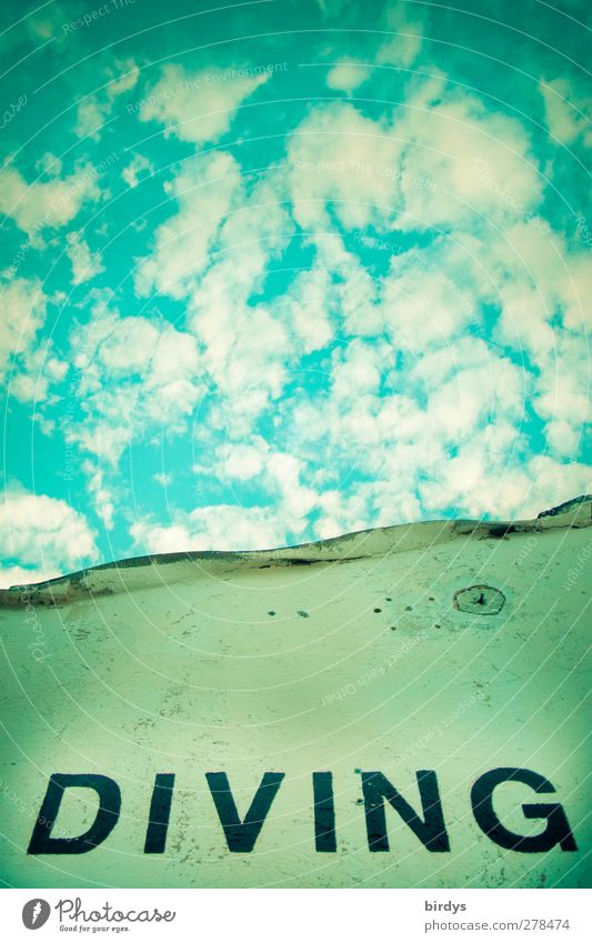 go underground Dive Clouds Characters Blue Perspective Facade Keyword Capital letter Latin script Clouds in the sky Turquoise English Himmelsstürmer Skyward