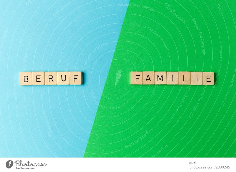 Career / Family Playing Parenting Work and employment Profession Workplace Family & Relations Characters Blue Green Happy Joie de vivre (Vitality) Dedication