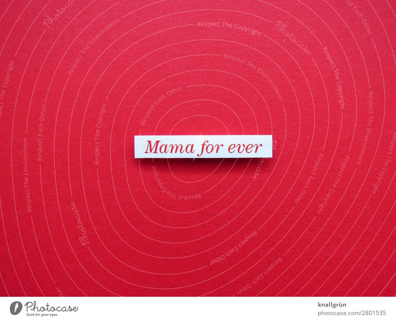 Mama for ever mama Love Infancy Mother Child Parents Family & Relations Together maternity Happy Safety (feeling of) Letters (alphabet) Word leap Communicate