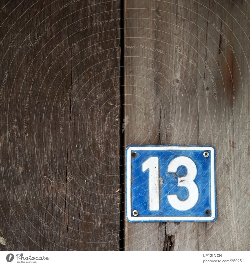 unlucky number House (Residential Structure) Hut Door Wood Digits and numbers Signs and labeling Blue Happy Religion and faith Disaster 13 House number