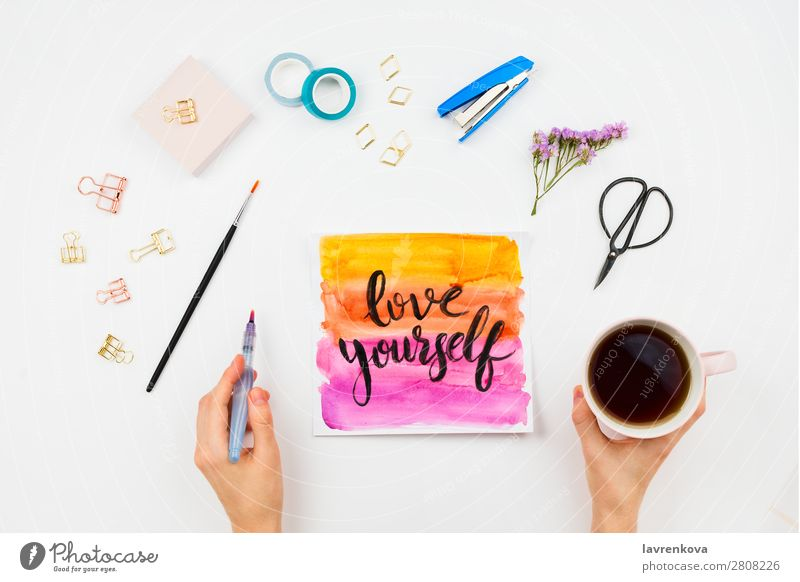 Handlettered sign Love Yourself, watercolor and stationary Young woman Writing Text Idea bodypositive motivation Multicoloured Letters (alphabet) Lettering Cup