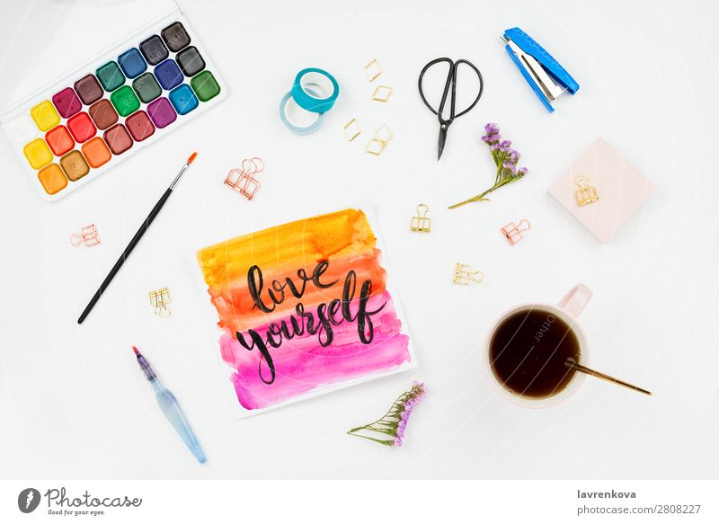 Handlettered sign Love Yourself, watercolor and stationary Happy diversity Creativity Leisure and hobbies Action palette Painting and drawing (object) Drawing