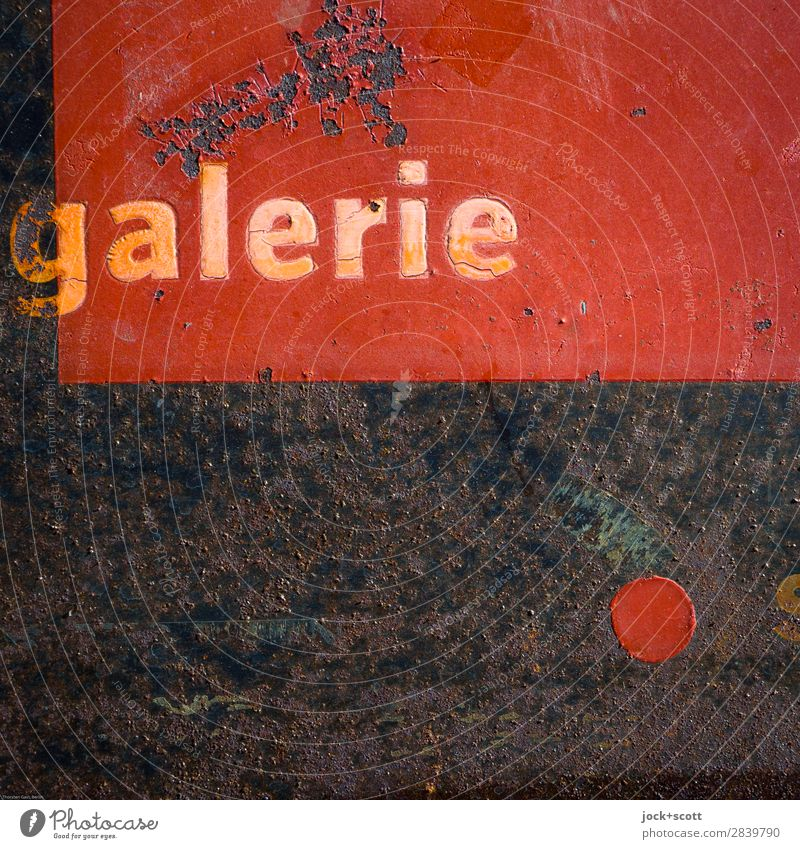 aged galerie Art gallery Metal Characters Signs and labeling Point Old Authentic Dirty Firm Broken Retro Red Moody Endurance Interest Design Colour Idea