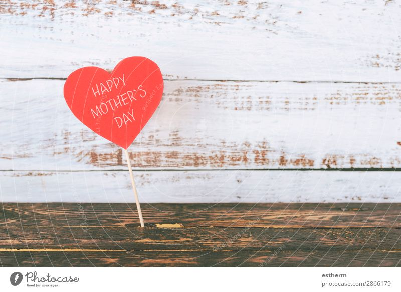 happy Mother's Day Joy Leisure and hobbies Decoration Table Feasts & Celebrations Adults Family & Relations Wood Heart Love Happiness Red Emotions Together