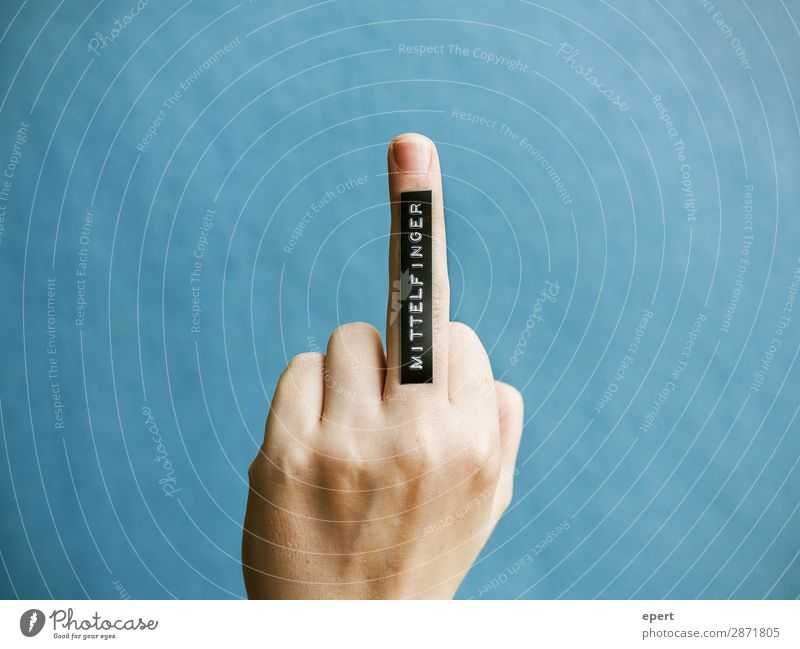 middle finger Hand Fingers Characters Signs and labeling Rebellious Idea Communicate Perspective Protest Middle finger Label Lettering Colour photo