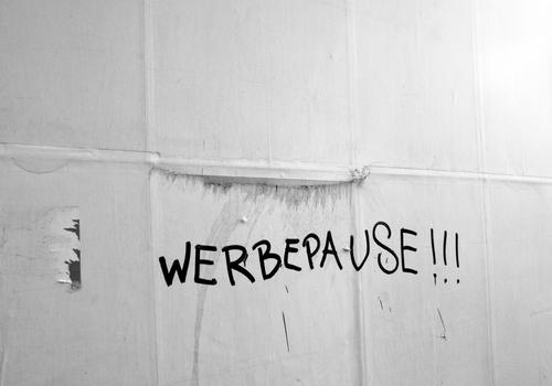 WERBEPAUSE!!! Sign Characters Signs and labeling Graffiti Funny Gray Black White Joy Advertising Advertising Industry commercial break Break Billboard Paper