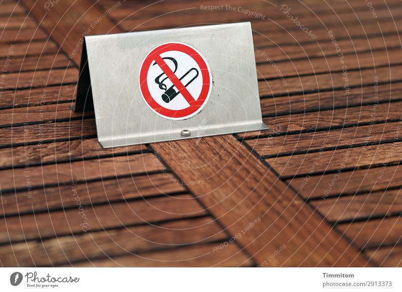 Hot air, no! Table Prohibition sign Wood Metal Sign Signs and labeling Signage Warning sign Brown White Healthy Bans No smoking Colour photo Exterior shot