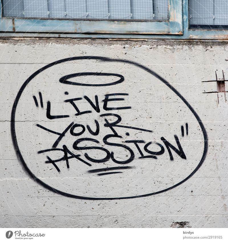 Good advice Wall (barrier) Wall (building) Concrete Metal Characters Graffiti Authentic Success Positive Blue Gray Black Joie de vivre (Vitality) Optimism Brave