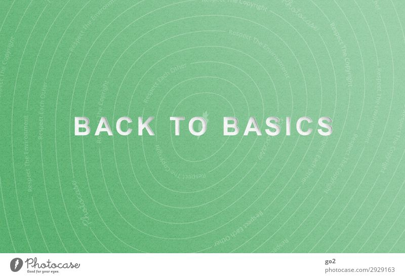 Back to basics Characters Esthetic Simple Green Attentive Serene Self Control Modest Refrain Thrifty Beginning Idea Uniqueness Inspiration Complex Life
