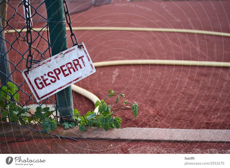 Sports field closed because of is not Sporting grounds Closed Red Water hose Signs and labeling Bans Barred announcement Deserted Barrier Fence Signage Grating
