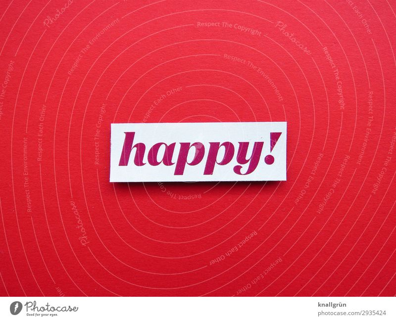 happy! Characters Signs and labeling Communicate Happy Red White Emotions Moody Joy Contentment Colour photo Studio shot Deserted Copy Space left