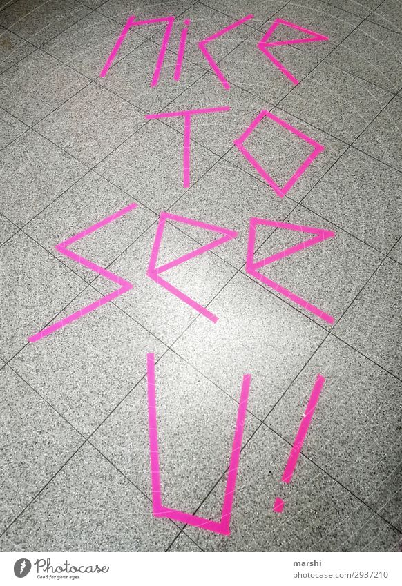 Nice to see you Neon announcement Word Pink Symbols and metaphors Reunion Looking Meeting Date Tile English