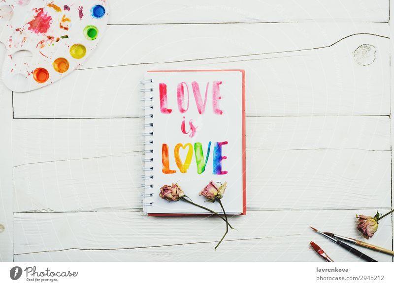"sketchbook with handlettering inscription ""Love is love"" Artist Business Colour Multicoloured Conceptual design Creativity Decoration Design Desk"