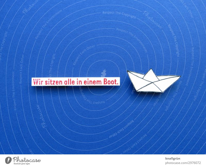 We're all in this together. Paper boat Characters Signs and labeling Communicate Together Infinity Maritime Blue Red White Emotions Moody Protection Humanity