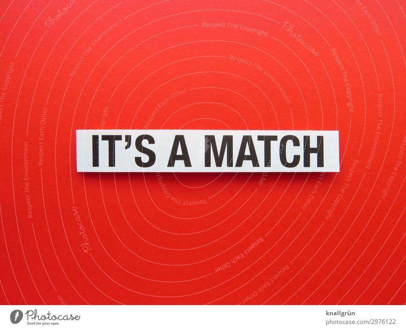 IT'S A MATCH Characters Signs and labeling Communicate Red Black White Emotions Joy Happy Enthusiasm Success Sympathy Together Love Infatuation Desire Lust Sex