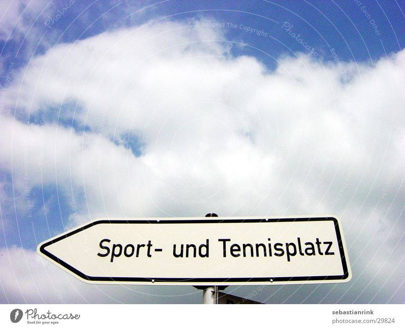 sign Tennis Clouds Leisure and hobbies Signs and labeling Sports Sky Blue