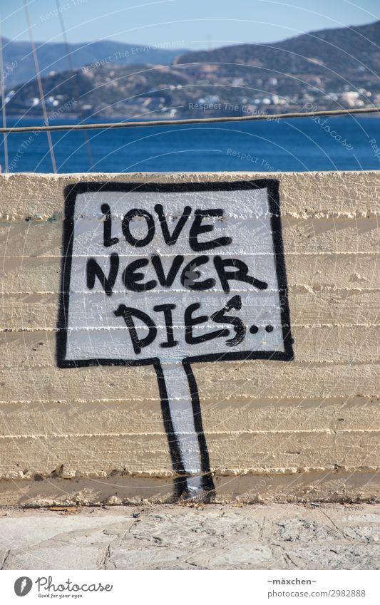 Love never dies Vacation & Travel Summer Summer vacation Art Graffiti Street art Town Port City Harbour Happy Hope Optimism Contentment Attachment Speech bubble