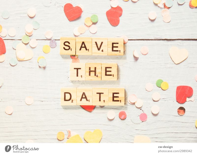 SAVE THE DATE Lifestyle Joy Night life Entertainment Party Event Going out Feasts & Celebrations Valentine's Day Carnival Easter Oktoberfest Christmas & Advent