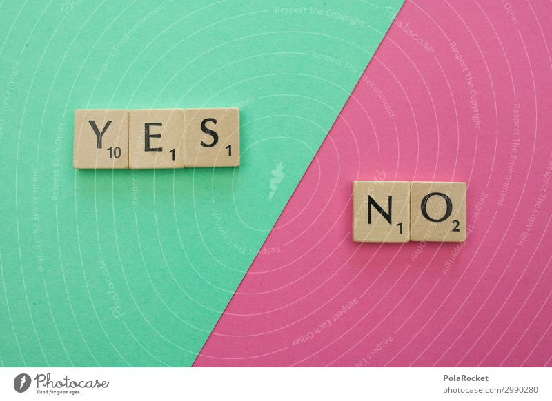 #A# YES and NO Art Work of art Esthetic Indecisive Yes no Positive Negative Word Letters (alphabet) Wordplay War of words Elections Select Election campaign