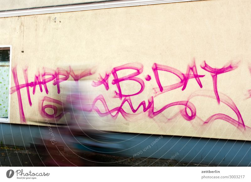 birthday Happy Birthday Congratulations Birthday wish Desire House (Residential Structure) Wall (building) Wall (barrier) Graffiti Tagging (graffiti) Vandalism
