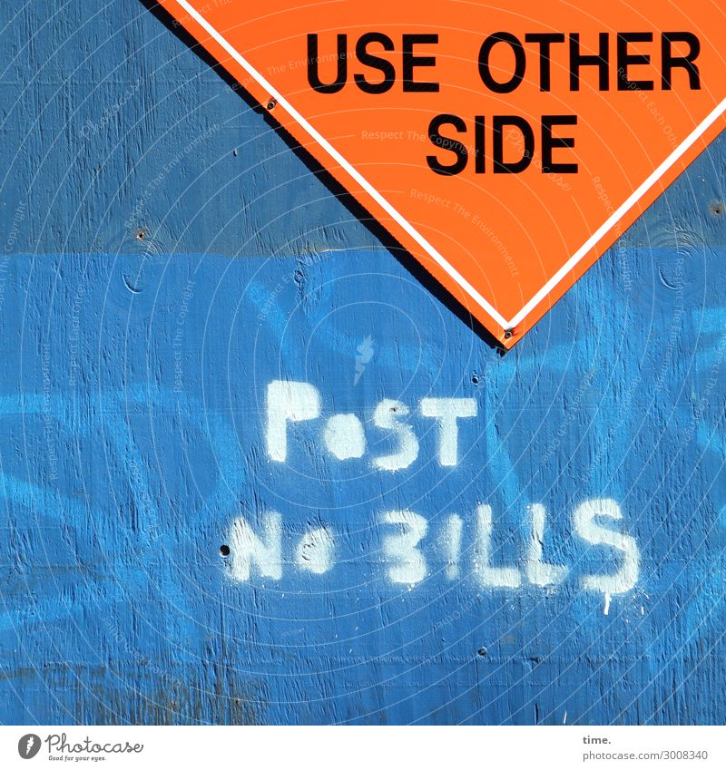 Bills forbidden, all other guys allowed (I) Construction site Wall (barrier) Wall (building) Wood Plastic Characters Signs and labeling Signage Warning sign
