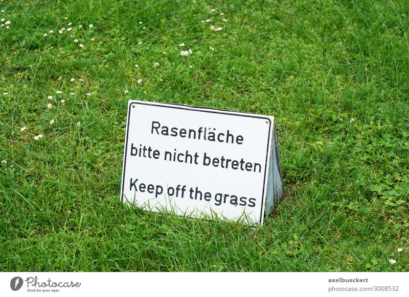 Please do not enter the lawn. Leisure and hobbies Playing Summer Nature Grass Garden Park Meadow Signs and labeling Signage Warning sign Bans keep off the grass