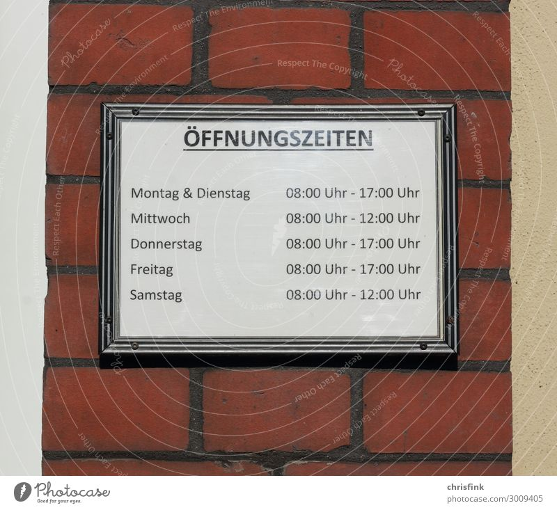 Sign with opening hours House (Residential Structure) Work and employment Profession Workplace Office Stone Brick Reliability Red Dependability Prompt