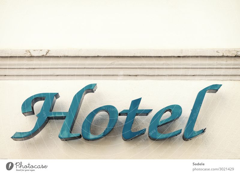 HOTEL Vacation & Travel Tourism City trip Summer vacation Gastronomy Facade Sign Characters Authentic Historic Town Blue Reliability Advertising