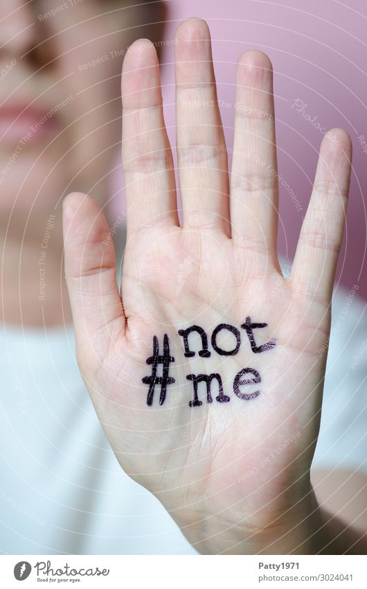 #not me Human being Feminine Woman Adults Hand 1 18 - 30 years Youth (Young adults) 30 - 45 years Sign Characters Graffiti Emotions Self-confident Power