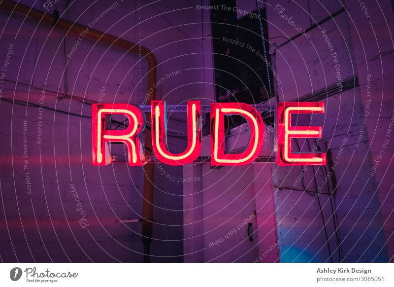 Rude Neon sign Neon light Light Sign Characters Town Violet Red Arrogant Ignorant rude Signage Warehouse Industrial Dark Night light Night life Colour photo