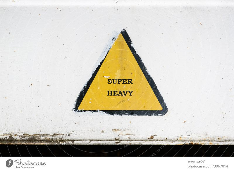 SUPER HEAVY Logistics Container Signs and labeling Signage Warning sign Yellow Black White Heavy-duty crane Container cargo Colour photo Multicoloured