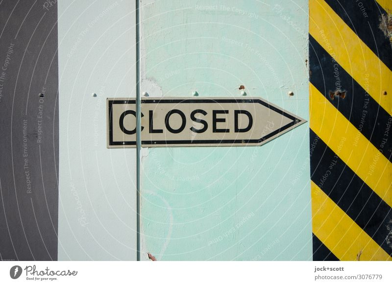CLOSED right Airport Berlin-Tempelhof Gate Hangar Stud Metal Signage Warning sign Arrow Warning stripes Capital letter Typography English Authentic Firm Large