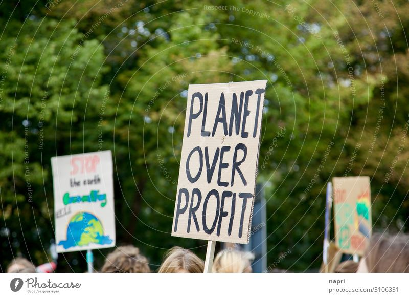 PLANET OVER PROFIT Crowd of people Berlin Communicate Authentic Together Uniqueness Sustainability Rebellious Might Brave Agreed Solidarity Responsibility