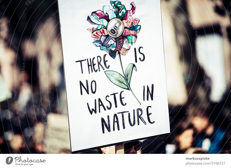 There is not waste in nature Child University & College student Disaster Peace Global Climate Mobilisation Global Climate Strike activist appeal atmosphere