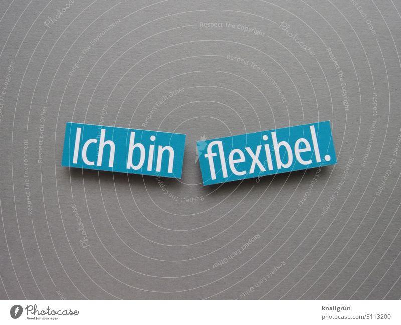 I'm flexible. Flexibility Adaptable Flexible Expectation straightforward Letters (alphabet) Word leap letter Latin alphabet Text Neutral Background Language