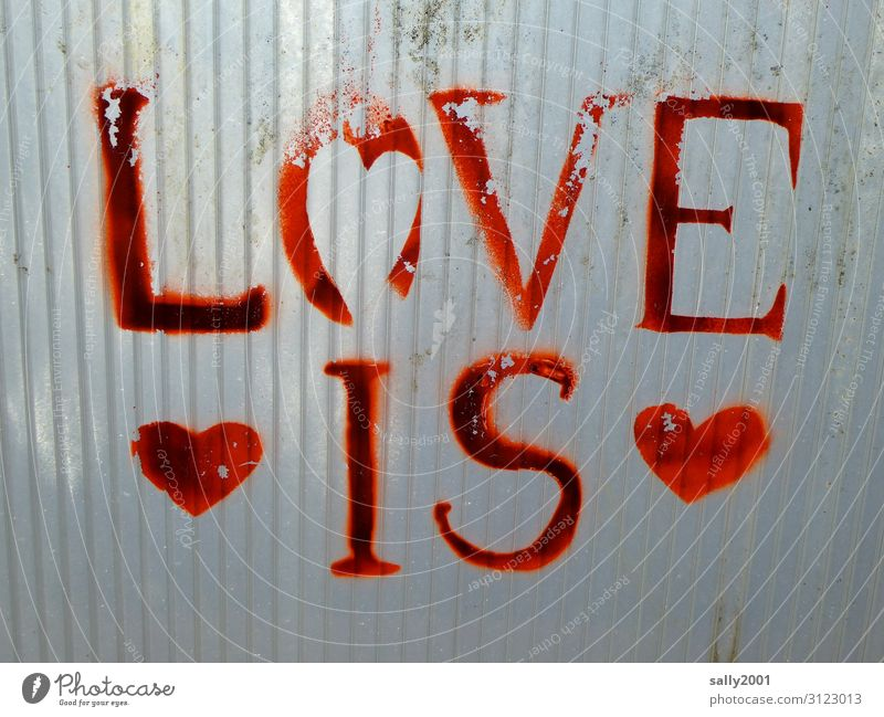Love is... Sign Characters Graffiti Heart Positive Red Romance Apocalyptic sentiment Hope Display of affection Dirty Plastic Colour photo Exterior shot Deserted