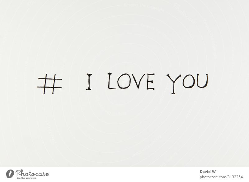 hashtag # I LOVE YOU hash day i love you me Love I love you Declaration of love words leap Letters (alphabet) taken down Infatuation In love With love