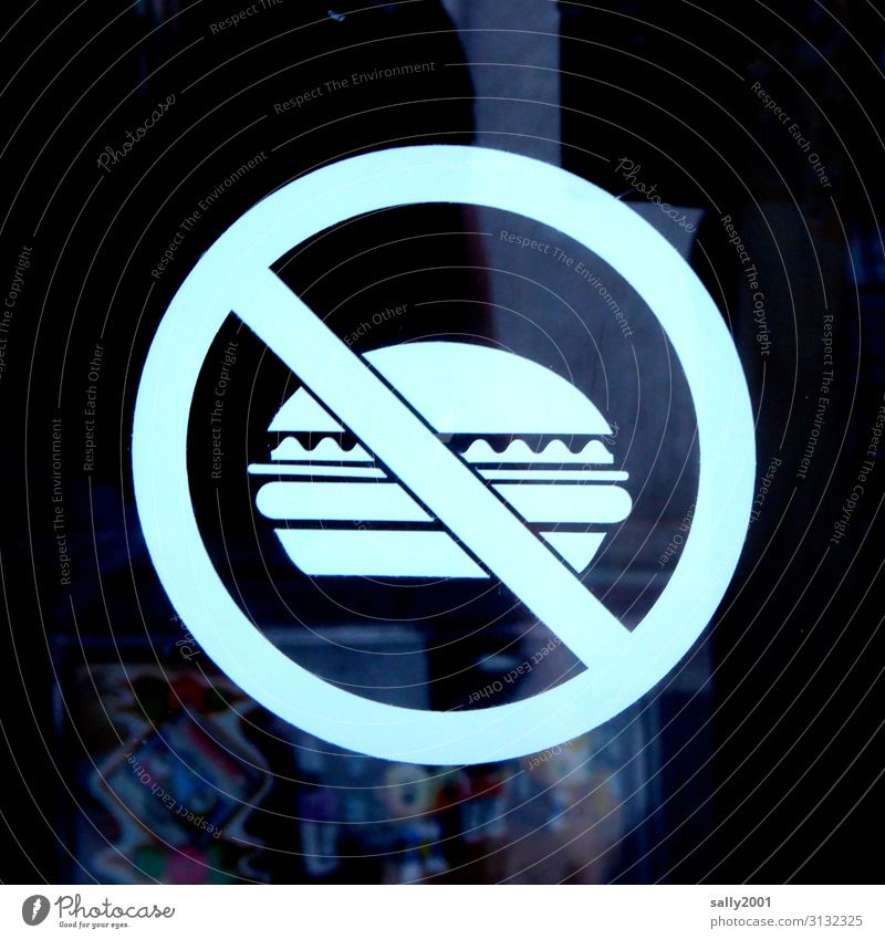 burger banning Fast food Hamburger Sign Signs and labeling Signage Warning sign Eating Bans Pictogram Warning label Colour photo Exterior shot Day