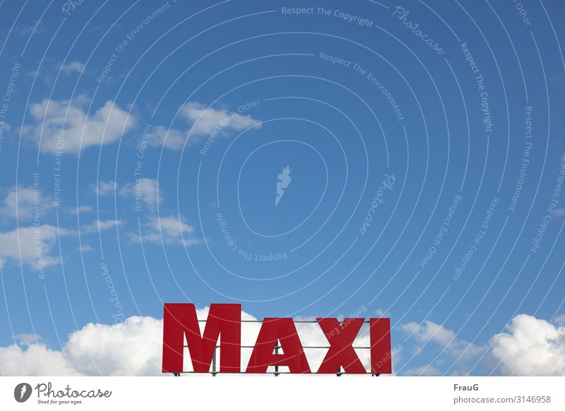 MAXI | Written Sky Clouds Beautiful weather Characters Letters (alphabet) Capital letter Large Red Name property Grating moored Colour photo Exterior shot