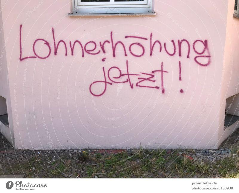 Lohnerhöhung Jetzt! Red Graffiti Emotions Pink Poverty Sign Money Rich Minimum wage