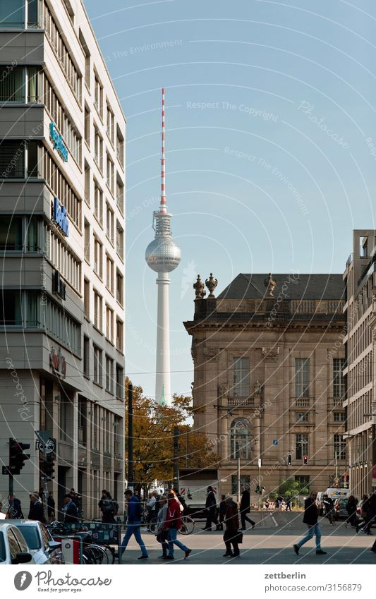 TV tower behind Friedrichstraße Alexanderplatz Berlin Berlin TV Tower Capital city Town Tourism Landmark Street Transport Vacation & Travel Travel photography