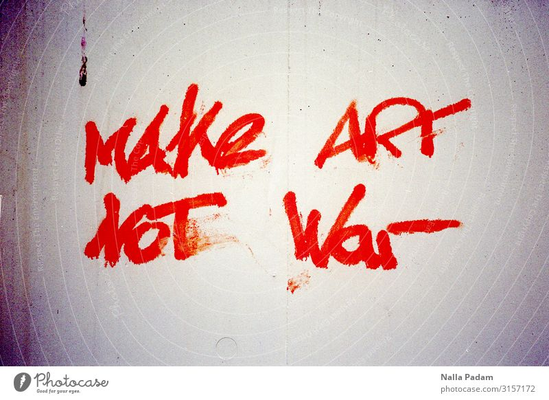 Make Art Not War Stone Graffiti Town Red White Hope Demand Characters Colour photo Exterior shot Deserted Day
