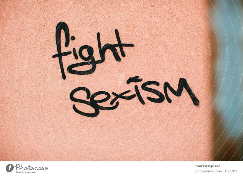 Fight sexism! graffiti Lifestyle Young woman Youth (Young adults) Woman Adults Mother Sister Town House (Residential Structure) Facade Graffiti Vandalism