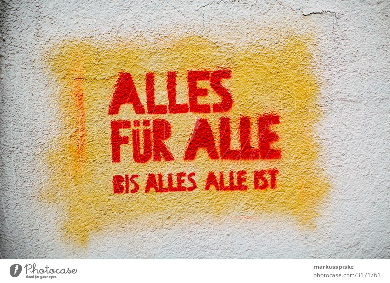 Street Art Graffiti All For All Until All All Is Happy Contentment Advancement Future High-tech Criticism Socialism Deprived area Social state