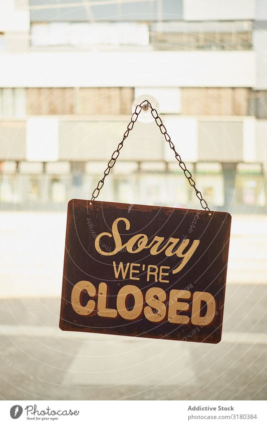 Close sign at small business window Open Sign Storage Business Door Shopping Glass front Window Welcome Service Background picture Retail sector