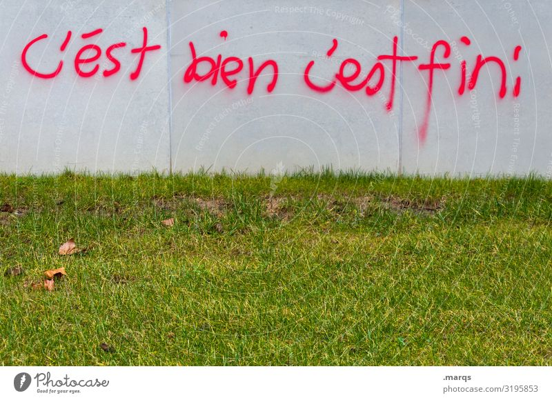 C'est bien | Written Meadow Wall (barrier) Wall (building) Characters Graffiti Good Emotions Contentment Optimism End Communicate Target French Figure of speech