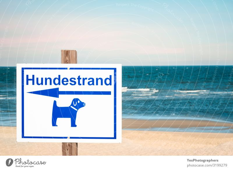 German sign for dog beach on Sylt island. Dog beach day context Relaxation Vacation & Travel Tourism Summer Summer vacation Beach Ocean Island Waves Nature