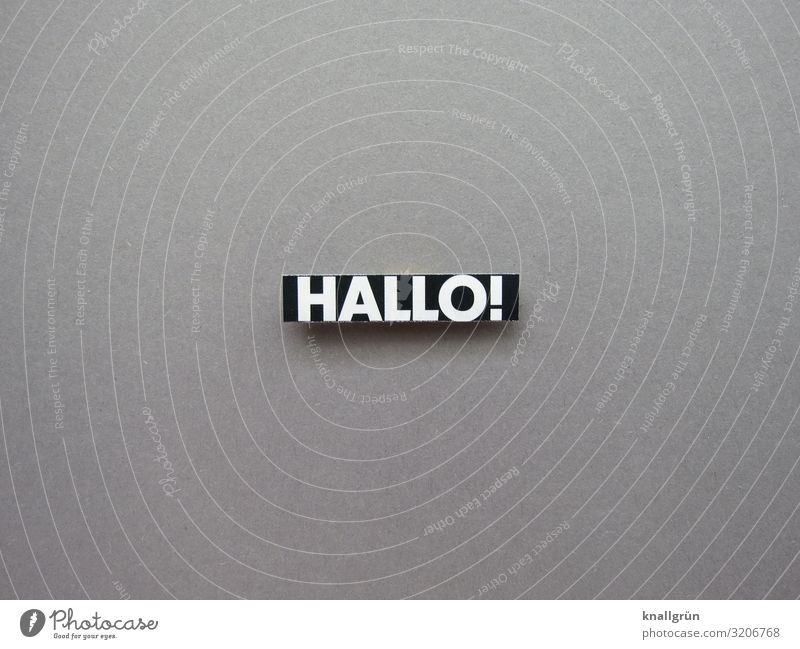 Hello! Welcome Salutation Communicate Friendliness Word Characters Language Letters (alphabet) Typography Latin alphabet Deserted letter Text communication