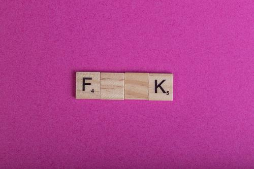F..k Leisure and hobbies Playing Wood Sign Characters Communicate Sex Brash Pink Aggravation Frustration fuck Scrabble Letters (alphabet) Lack Sexuality