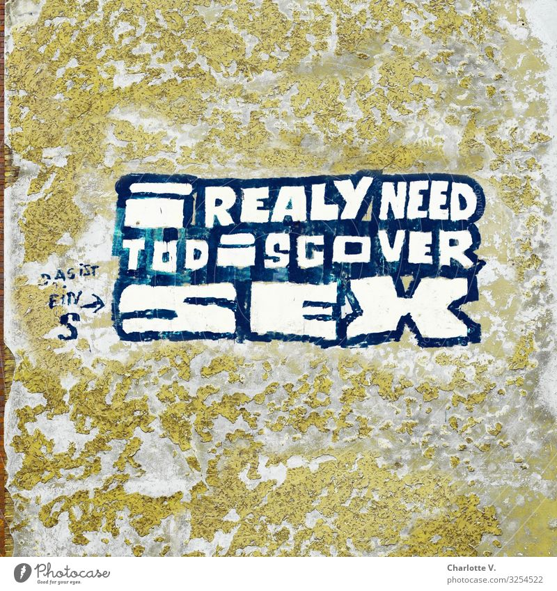 Good intentions, careful, sharp! Wall (barrier) Wall (building) Concrete Characters Graffiti Old Communicate Authentic Simple Broken Nerdy Eroticism Trashy Blue